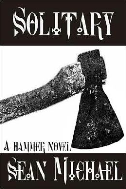 Solitary, a Hammer Novel
