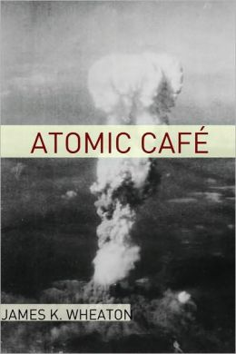 Atomic Cafe: A Year by Year History of the Cold War