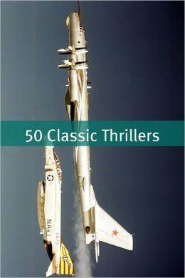 50 Classic Thrillers