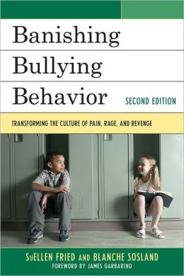 Banishing Bullying Behavior: Transforming the Culture of Peer Abuse