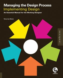 Managing the Design Process-Implementing Design (PagePerfect NOOK Book)