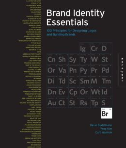 Essential Elements for Brand Identity: 100 Principles for Designing Logos and Building Brands (PagePerfect NOOK Book)