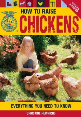 The How to Raise Chickens: Everything You Need to Know, Updated & Revised (PagePerfect NOOK Book)