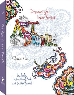 Art of the Doodle: Discover Your Inner Artist - Includes Instructional Book and Guided Journal (PagePerfect NOOK Book)