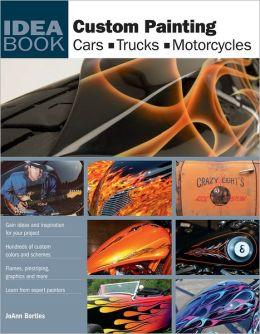 Custom Painting: Cars, Motorcycles, Trucks