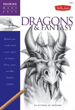 Drawing Made Easy: Dragons & Fantasy