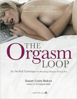 The Orgasm Loop: The No-Fail Technique for Reaching Orgasm During Sex (PagePerfect NOOK Book)