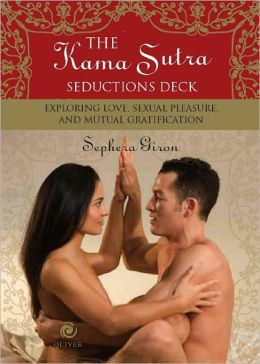 The Kama Sutra Seductions Deck: Exploring Love, Sexual Pleasure, and Mutual Gratification (PagePerfect NOOK Book)