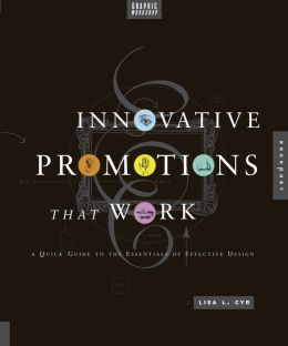 Graphic Workshop: Innovative Promotions That Work (PagePerfect NOOK Book)