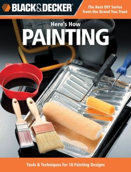 Painting: Tools and Techniques for 18 Painting Designs