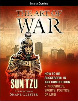 The Art of War from SmarterComics: How to be Successful in Any Competition, 2nd Edition