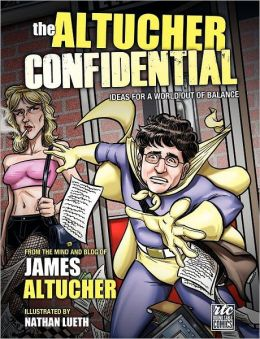 The Altucher Confidential: Ideas for a World Out of Balance, A Round Table Comic