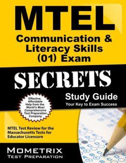 MTEL Communication & Literacy Skills (01) Exam Secrets Study Guide