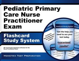 Pediatric Nurse Practitioner Exam Flashcard Study System