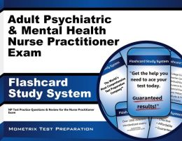 Adult Psychiatric and Mental Health Nurse Practitioner Exam Flashcard Study System