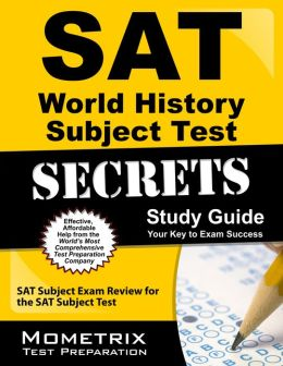 SAT World History Subject Test Secrets Study Guide