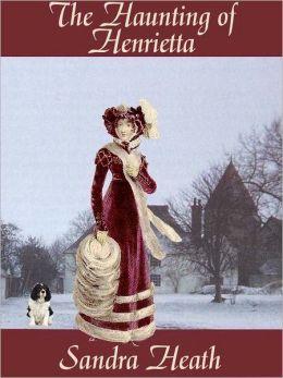 The Haunting of Henrietta
