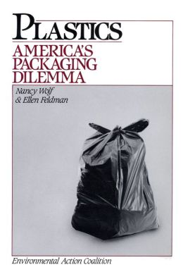 Plastics: America's Packaging Dilemma