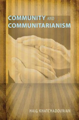 Community and Communitarianism