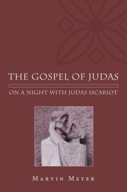 The Gospel of Judas: On a Night with Judas Iscariot