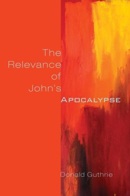 The Relevance of John's Apocalypse