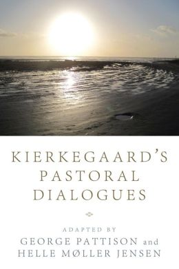 KierkegaardOs Pastoral Dialogues
