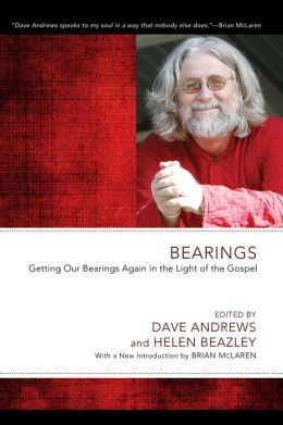 Bearings: Getting Our Bearings Again in the Light of the Gospel