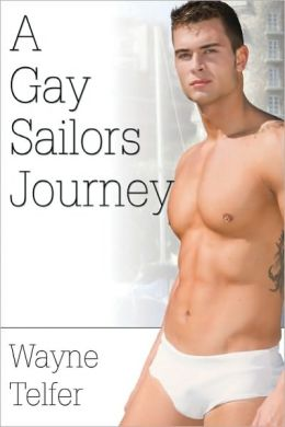 A Gay Sailors Journey