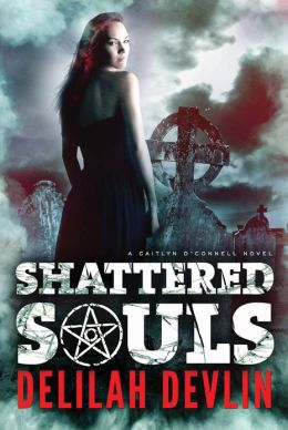 Shattered Souls (Caitlyn O'Connell Series #1)