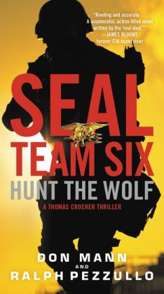 Hunt the Wolf: SEAL Team Six Series, Book 1