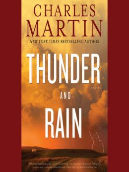 Thunder and Rain: A Novel