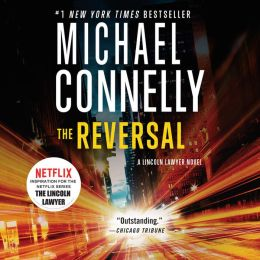 The Reversal (Harry Bosch Series #16 & Mickey Haller Series #3)