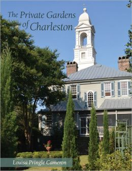 The Private Gardens of Charleston