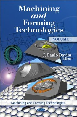 Machining and Forming Technologies. Volume 1