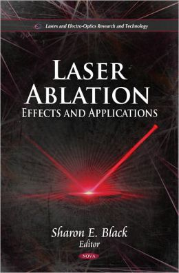 Laser Ablation: Effects and Applications