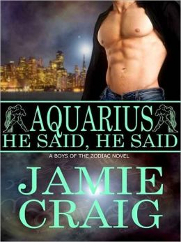 Aquarius: He Said, He Said [Boys Of The Zodiac]