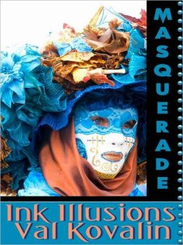 Ink Illusions [Masquerade]