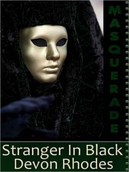 Stranger In Black [Masquerade]