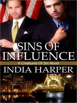Sins Of Influence [A Creatures Of Sin Novel]