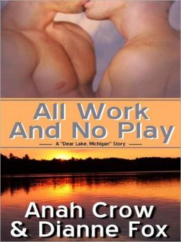 All Work And No Play [A Dear Lake Michigan Story]