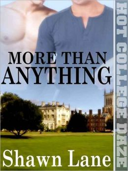 More Than Anything [Hot College Daze]