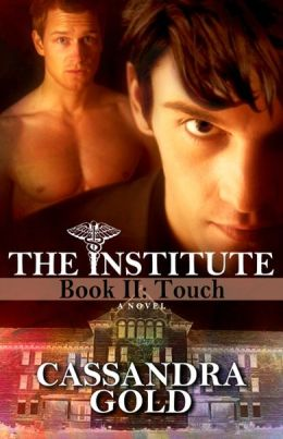 The Institute, Book II: Touch