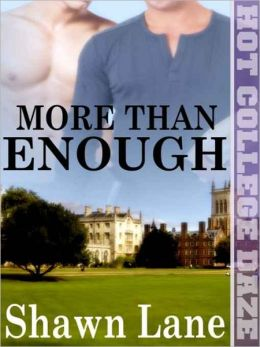 More Than Enough [Hot College Daze]
