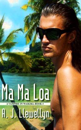 Ma Ma Loa