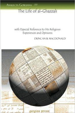 The Life Of Al-Ghazzali