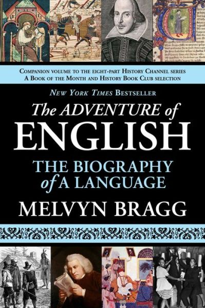 Free download ebooks pdf files The Adventure of English: The Biography of a Language 9781611450071