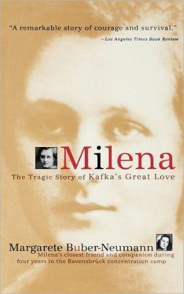 Milena: The Tragic Story of Kafka's Great Love