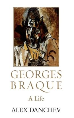 Georges Braque: A Life