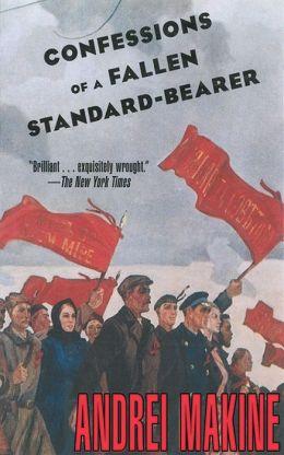 Confessions of a Fallen Standard-Bearer: A Novel