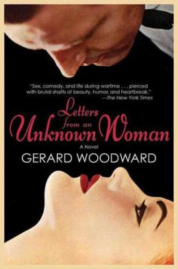 Letters from an Unknown Woman: A Novel